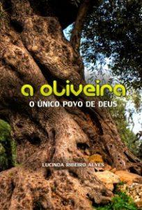 a-oliveira-o-unico-povo-de-deus