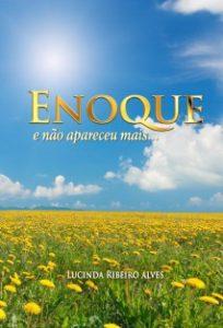 Enoque, e não apareceu mais...
